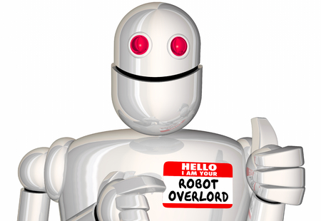 Hello Im Your Robot Overlord Master Boss Nametag 3d Illustration