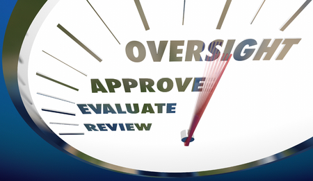 Oversight Review Approval Speedometer Words 3d Illustration