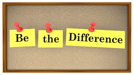 Be the Difference Bulletin Board Words 3d Illustration