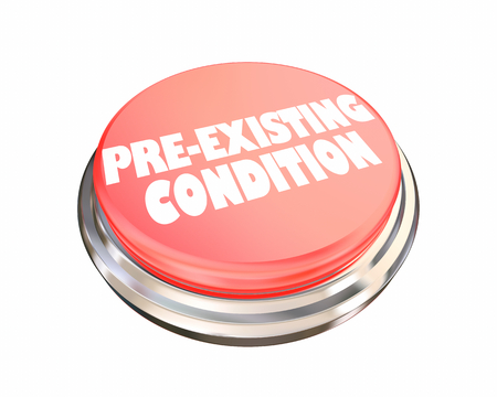 Pre-Existing Condition Button Insurance Coverage 3d Illustration