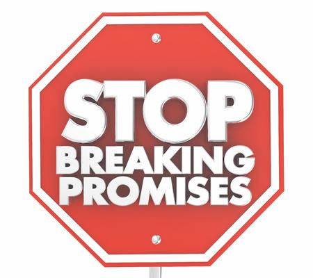 Stop Breaking Promises Sign 3d Illustration Stock Photo