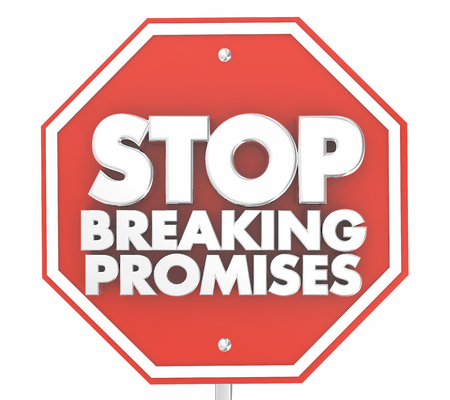 Stop Breaking Promises Sign 3d Illustration Banque d'images
