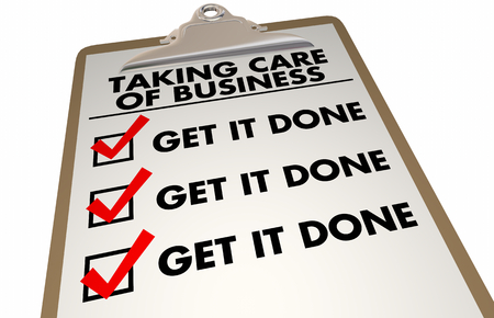 Taking Care of Business Checklist Get it Done 3d Illustration Stockfoto