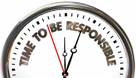 Time to Be Responsible Clock Words 3d Illustration Stockfoto