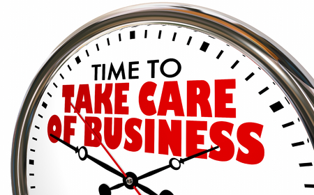 Time to Take Care of Business Clock 3d Illustration