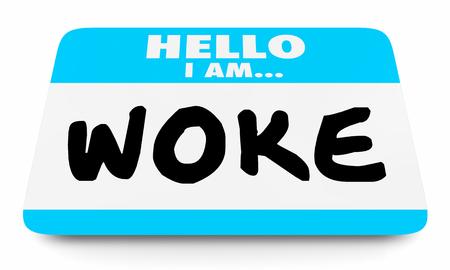 Woke Socially Aware Conscious Name Tag 3d Illustration Imagens