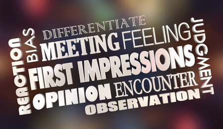 First Impressions Initial Opinions Word Collage 3d Illustration