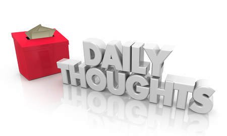 Daily Thoughts Suggestion Box Todays Ideas 3d Illustration