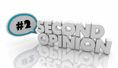 Second Opinion Get More Advice Speech Bubble 3d Illustration Reklamní fotografie - 114376063