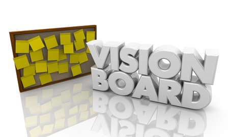 Vision Board Hopes Dreams Sticky Note Bulletin Words 3d Illustration Stock Photo