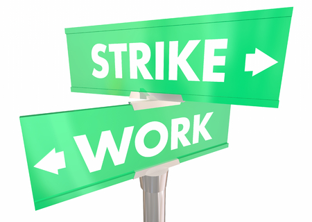 Strike Vs Work Labor Dispute Two 2 Way Street Signs 3d Illustration Banco de Imagens