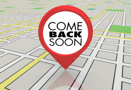 Come Back Soon Always Welcome Map Pin Location Directions 3d Illustration Stockfoto