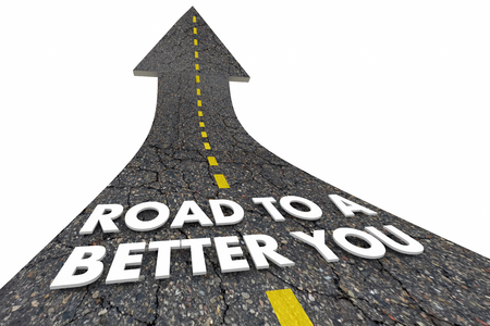Road to a Better You Improvement Words Arrow 3d Illustration