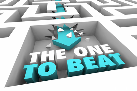The One to Beat Competitor Opponent Maze Arrow Words 3d Illustration