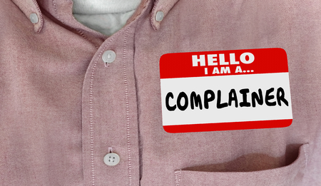 Complainer Dissatisfied Customer Hello Name Tag Words 3d Illustration