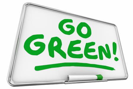 Go Green Recycle Environment Dry Erase Board Words 3d Illustration 写真素材