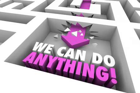 We Can Do Anything Succeed Maze Arrow Words 3d Illustration Stockfoto