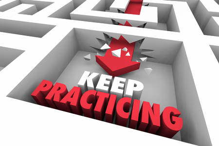 Keep Practicing Be Prepared Maze Arrow Words 3d Illustration