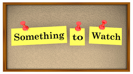 Something to Watch Bulletin Board Words 3d Illustration Banque d'images - 115114817