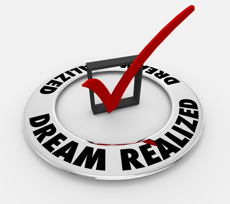 Dream Realized Words Check Mark Box 3d Illustration