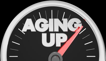 Aging Up Speedometer Words 3d Illustration