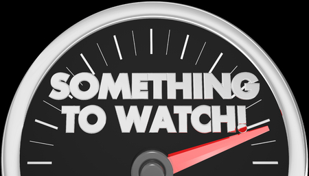 Something to Watch Speedometer Words 3d Illustration Banque d'images - 115114955
