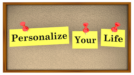 Personalize Your Life Bulletin Board Words 3d Illustration Stockfoto