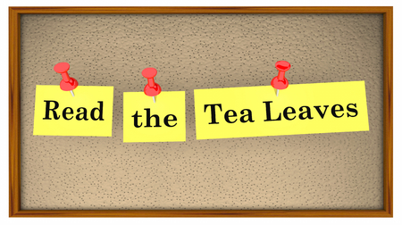 Read the Tea Leaves Bulletin Board Words 3d Illustration Stock Photo