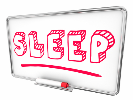 Sleep Rest Good Health Dry Erase Board Words 3d Illustration