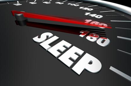 Sleep Rest Relaxation Speedometer Words 3d Illustration Stock Photo