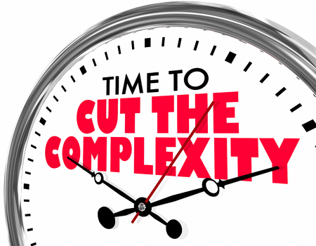 Time to Cut the Complexity Clock Words 3d Illustration Stock Illustration - 115758963