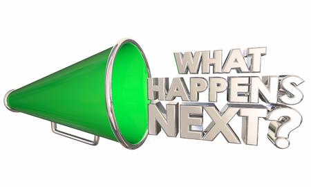 What Happens Next Bullhorn Megaphone Words Question 3d Illustration 写真素材 - 115759041