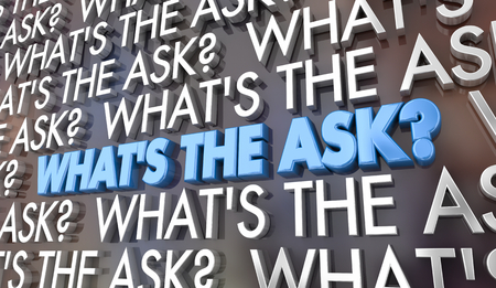 Whats the Ask Request Need Words 3d Illustration 写真素材