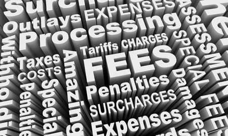 Fees Penalties Charges Words Collage 3d Illustration