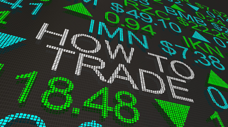 How to Trade Stock Market Ticker Words 3d Illustration Reklamní fotografie - 116266417