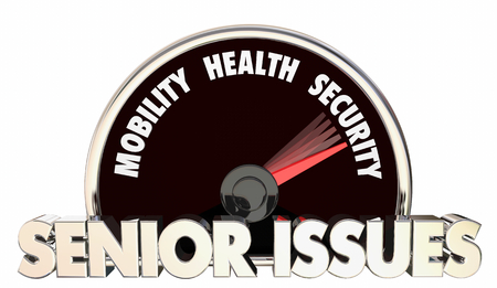 Senior Issues Health Security Speedometer Words 3d Illustration Stock Photo