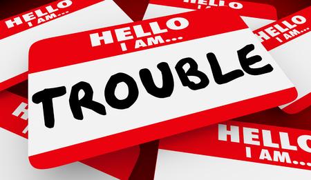 Trouble Maker Hello I Am Name Tag 3d Illustration