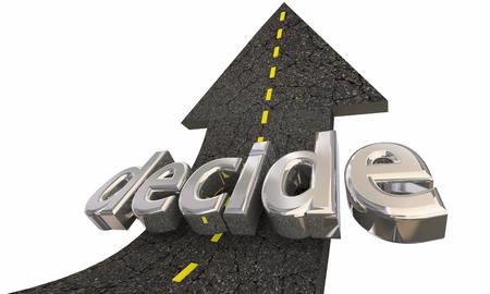 Decide Choose Decision Road Arrow Up Success 3d Illustration
