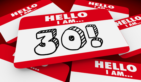 30 Thirty Years Old Hello I Am Name Tag 3d Illustration