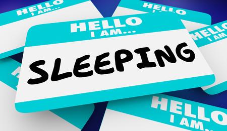 Sleeping Asleep Hello I Am Name Tag 3d Illustration Stock Photo