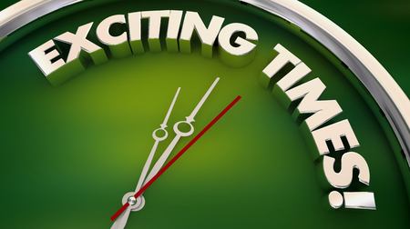 Exciting Times Fun Excitement Clock 3d Illustration