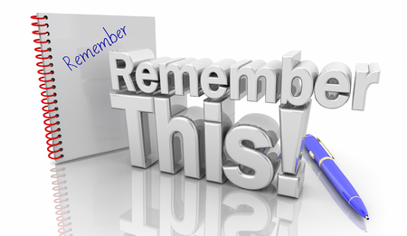 Remember This Reminder Take Notes Words 3d Illustration Фото со стока