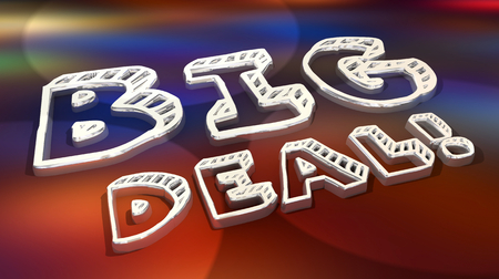 Big Deal Major News Announcement Words 3d Illustration
