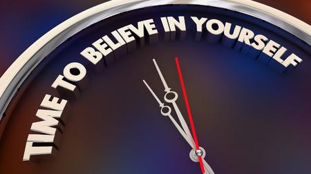 Temps de croire en vous-même foi confiance horloge mots illustration 3d