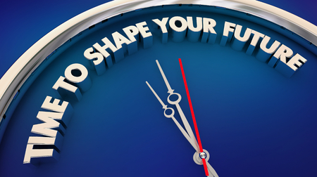 Time to Shape Your Future Plan Ahead Clock Words 3d Illustration