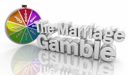 The Marriage Gamble Relationship Risk Words 3d Illustration 版權商用圖片