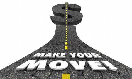 Make Your Move Take Control Now Road Money Dollar Sign 3d Illustration Stok Fotoğraf