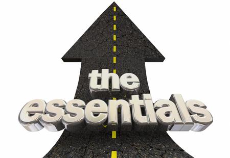 The Essentials Core Principles Main Elements Road Arrow Up Words 3d Illustration