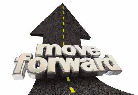 Move Forward Ahead Road Arrow Up Words 3d Illustration 版權商用圖片