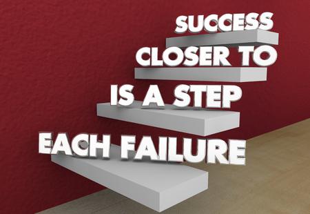 Each Failure is a Step Closer to Success Saying 3d Illustration Foto de archivo